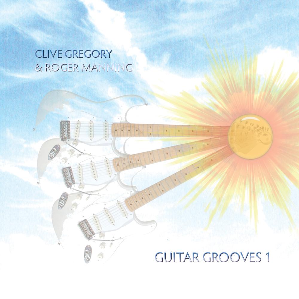 Clive Gregory & Roger Manning - Guitar Grooves Vol.1
